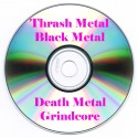 Thrash Metal / Black Metal / Death Metal / Grindcore