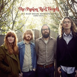 "PARSON RED HEADS ""In A Hazy Dream"" LP Color"