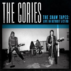 "GORIES ""The Shaw Tapes: Live Detroit 5/27/88"" LP"