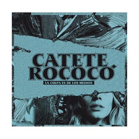 """CATETE ROCOCÓ """"La Culpa Es De Los Medios"""" LP"""