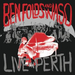 "BEN FOLDS & WASO ""Live In Perth"" 2LP RSD 2017"