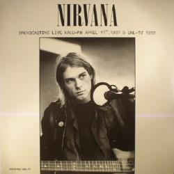 "NIRVANA ""Broadcasting Live Kaos-FM 1987 + SNL 1992"" LP"
