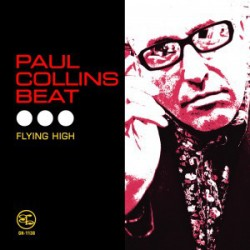 "PAUL COLLINS' BEAT ""Flying High"" LP 180GR."