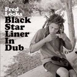 "FRED LOCKS ""Black Star Liner In Dub"" LP"