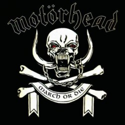 "MOTÖRHEAD ""March Ör Die"" CD"