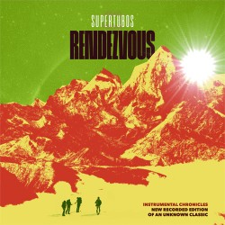 "SUPERTUBOS ""Rendezvous"" LP Ola Records"