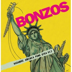 "BONZOS ""Hagamos América Punk Otra Vez"" LP"