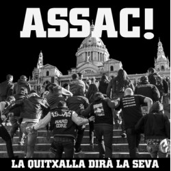 "ASSAC! ""La Quitxalla Dirà La Seva"" LP Color"
