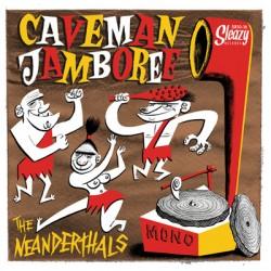 "NEANDERTHALS ""Caveman Jamboree"" MLP 10"""