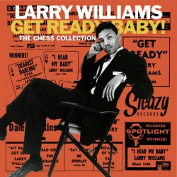 "LARRY WILLIAMS ""Get Ready Baby! Chess Collection"" MLP 10"""