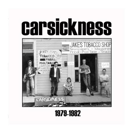 "CARSICKNESS ""Carsickness 1977-1982"" LP"