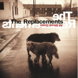 "REPLACEMENTS ""All Shook Down"" LP."