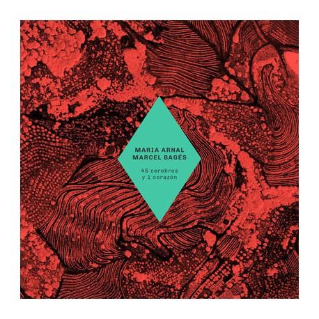 """MARINA ARNAL & MARCEL BAGÉS """"45 Cerebros Y 1 Corazón"""" LP"""