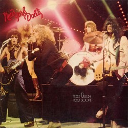 "NEW YORK DOLLS ""Too Much Too Soon"" LP 180GR."