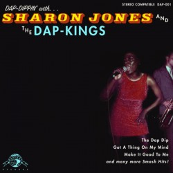 "SHARON JONES & THE DAP-KINGS ""Dap-Dippin' With"" LP."