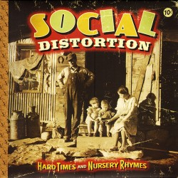 "SOCIAL DISTORTION ""Hard Times And Nursery Rhymes"" 2LP + CD."
