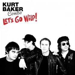 """KURT BAKER COMBO """"Let's Go Wild"""" LP Color."""