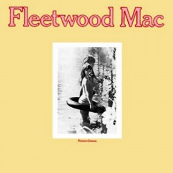 "FLEETWOOD MAC ""Future Games"" LP."