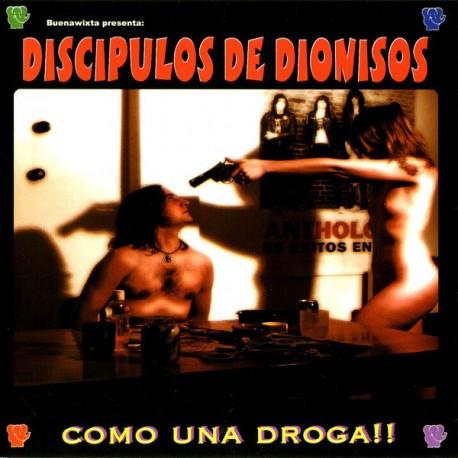 """DISCIPULOS DE DIONISOS """"Como Una Droga!!"""" LP."""
