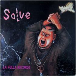 """LA POLLA RECORDS """"Salve"""" LP 180GR."""