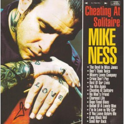 "MIKE NESS ""Cheating At Solitaire"" CD."