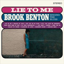 "BROOK BENTON ""Lie To Me - Singing The Blues"" LP 180GR."