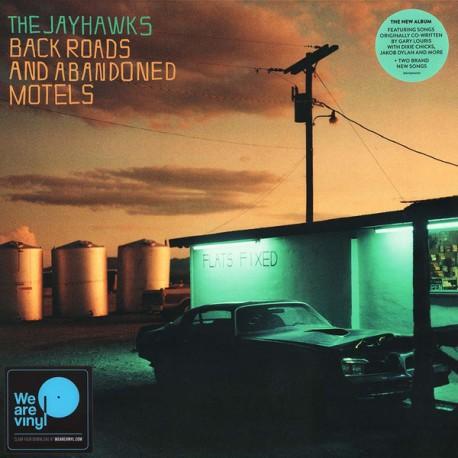 "JAYHAWKS ""Back Roads And Abandoned Motels"" LP."