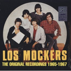 "LOS MOCKERS ""The Original Recordings 1965-67"" LP Get Hip"