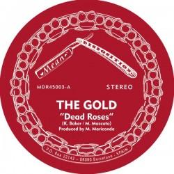 """GOLD """"Dead Roses"""" SG 7"""" Kurt Baker."""