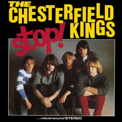 "CHESTERFIELD KINGS ""Stop!"" LP."