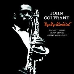 "JOHN COLTRANE ""Bye Bye Blackbird"" LP 180GR."