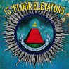 "13th FLOOR ELEVATORS ""Rockius Of Levitatum"" LP 180GR."