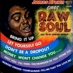 "JAMES BROWN ""Raw Soul"" LP"