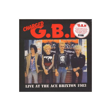 """CHARGED G.B.H. """"Live At The Ace Brixton 1983"""" LP."""