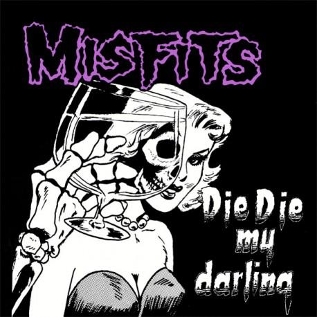 """MISFITS """"Die, Die, My Darling"""" MAXI LP."""