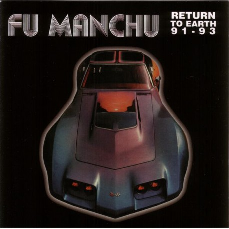 "FU MANCHU ""Return To Earth 91-93"" LP."