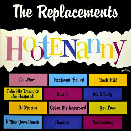 """REPLACEMENTS """"Hootenanny"""" LP."""