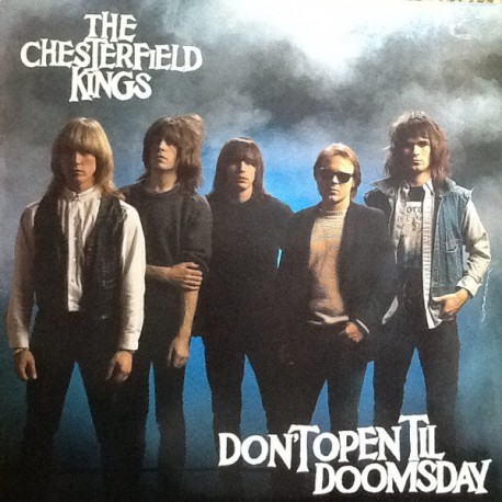 "CHESTERFIELD KINGS ""Don't Open Til Doomsday"" LP."