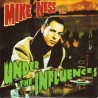 "MIKE NESS ""Under The Influences"" LP."