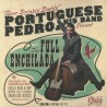 "PORTUGUESE PEDRO & HIS BAND ""The Full Enchilada"" LP."