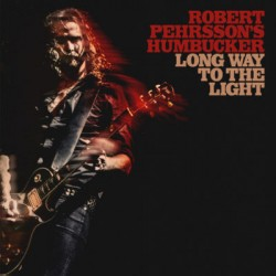 "ROBERT PEHRSSON'S HUMBUCKER ""Long Way To The Light"" LP Red."