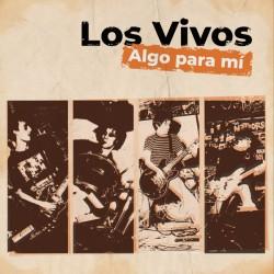 """LOS VIVOS """"Algo Para Mí"""" LP."""