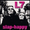 "L7 ""Slap-Happy"" LP Color."