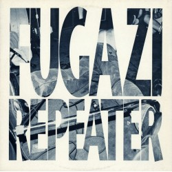 "FUGAZI ""Repeater"" LP."