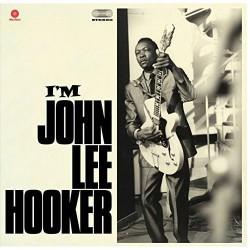 "JOHN LEE HOOKER ""I'M John Lee Hooker"" LP 180GR."