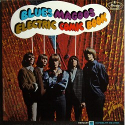 "BLUES MAGOOS ""Electric Comic Book"" LP."