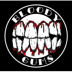 "BLOODY GUMS ""Bloody Gums"" SG 7"""