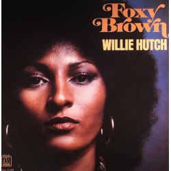 "B.S.O. ""Foxy Brown"" LP (Willie Hutch - Pam Grier)."