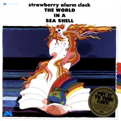 """STRAWBERRY ALARM CLOCK """"The World In A Sea Shell"""" LP 180GR."""