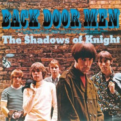 "SHADOWS OF KNIGHT ""Back Door Men"" LP 180GR."
